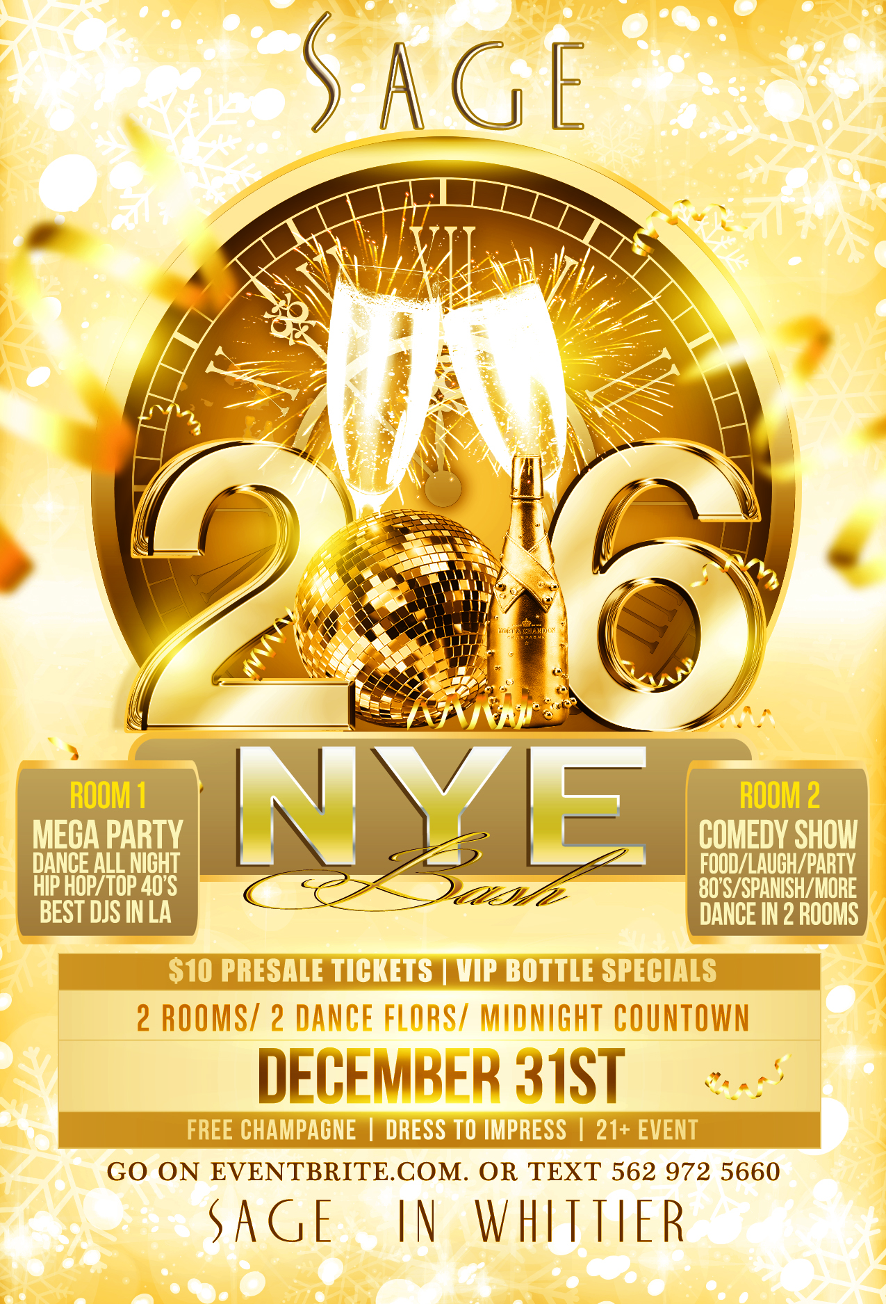 Sage Restaurant And Lounge Invites You To Our Annual New Years Eve Bash We Offer 3 Rooms With 2 Dance Floors The Best DJs In LA Playing All Your Hip